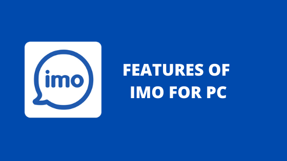 Features of Imo For OC